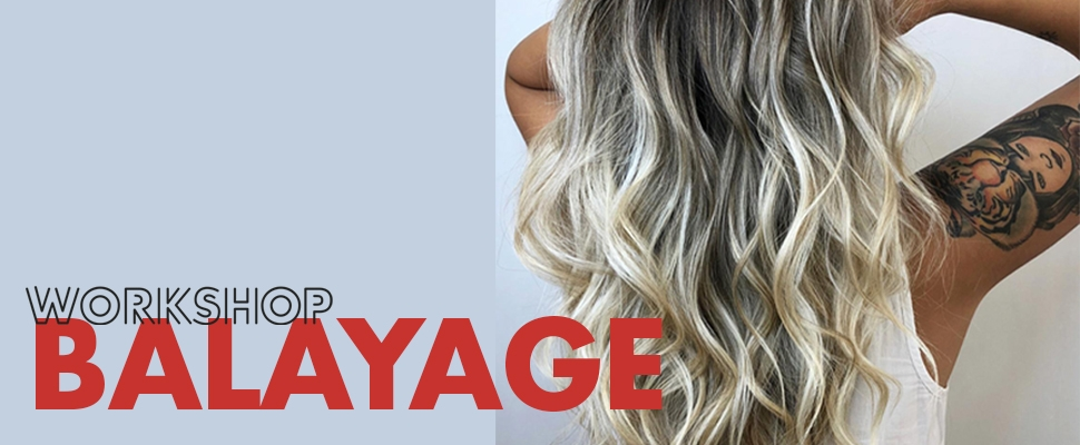 Workshop Balayage